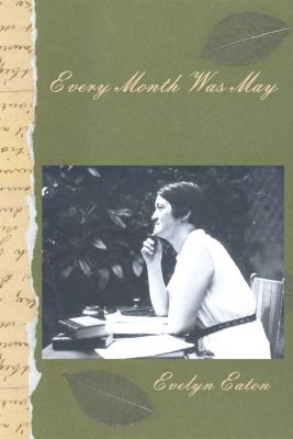 Every Month was May, Evelyn Eaton
