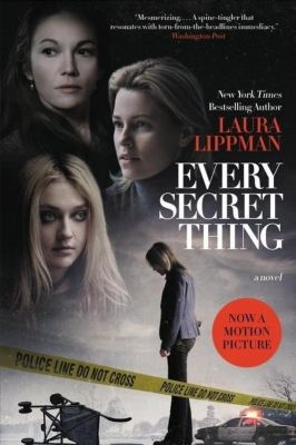 Every Secret Thing. Movie Tie-In, Laura Lippman
