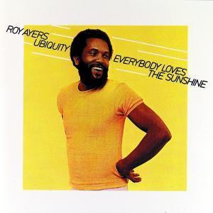 Everybody Loves The Sunshine, Roy Ayers