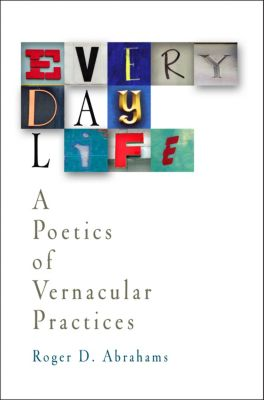 Everyday Life, Roger D. Abrahams