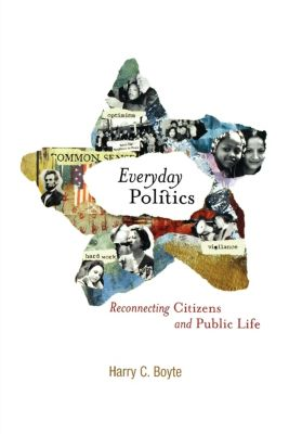 Everyday Politics, Harry C. Boyte