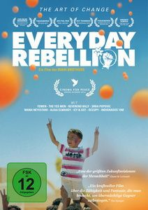 Everyday Rebellion, Andy Bichlbaum, Mike Bonanno, Srdja Popovic