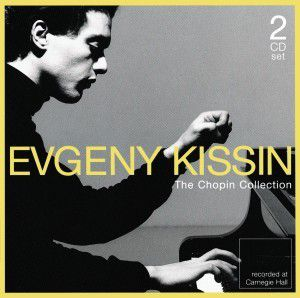 Evgeny Kissin Plays Chopin/The Ultimate Collection, Evgeny Kissin