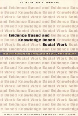 Evidence Based and Knowledge Based Social Work