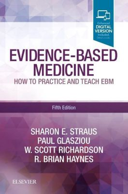 Evidence-Based Medicine, Sharon E. Straus, Paul Glasziou, W. Scott Richardson, R. Brian Haynes