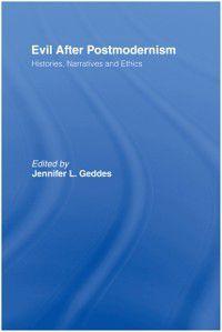Evil after Postmodernism, Jennifer Geddes