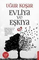 Evliya ve Eskiya, Ugur Kosar