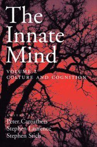 Evolution and Cognition Series: Innate Mind:  Volume 2: Culture and Cognition