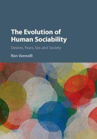 Evolution of Human Sociability, Ron Vannelli