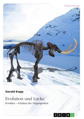 Evolution und Lücke, Gerald Kopp