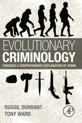 Evolutionary Criminology, Tony Ward, Russil Durrant