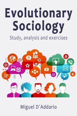 Evolutionary Sociology, Miguel D'Addario