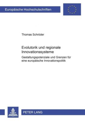 Evolutorik und regionale Innovationssysteme, Thomas Schröder