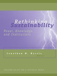 Evolving Values For a Capitalist World: Rethinking Sustainability