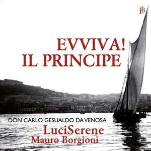 Evviva! Il Principe, Mauro Borgioni, LuciSerene