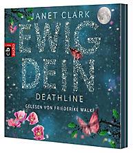 Ewig dein - Deathline, 6 Audio-CDs - Produktdetailbild 1