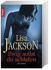 Ewig sollst du schlafen, Lisa Jackson