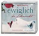 Ewiglich die Sehnsucht, 5 Audio-CDs, Brodi Ashton