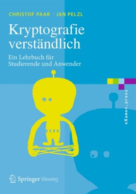 eXamen.press: Kryptografie verständlich, Christof Paar, Jan Pelzl