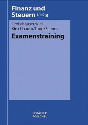 Examenstraining, Uwe Grobshäuser, Dieter Kies, Jürgen Kirschbaum, Fritz Lang, Peter Schnur