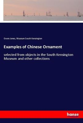 Examples of Chinese Ornament, Owen Jones, Museum South Kensington