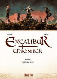 Excalibur Chroniken - Morgana - Jean-Luc Istin pdf epub
