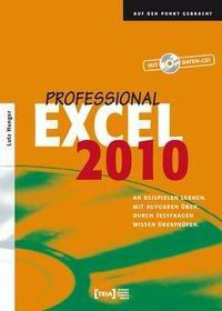 Excel 2010 Professional, m. CD-ROM, Lutz Hunger