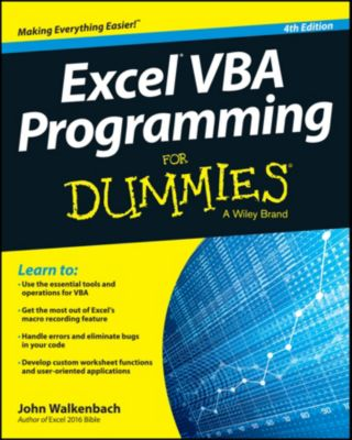 Excel VBA Programming For Dummies, John Walkenbach
