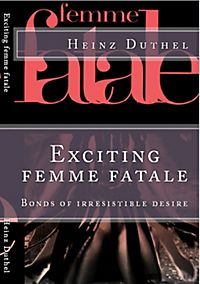 Exciting femme fatale