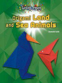 Exciting Origami: Origami Land and Sea Animals, Emanuele Azzità