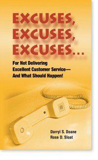 Excuses Excuses Excuses, Darryl Doane & Rose Sloat