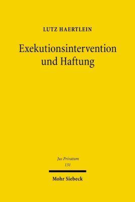 Exekutionsintervention und Haftung, Lutz Haertlein