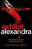 Exhibit Alexandra, Natasha Bell