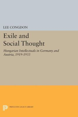 Exile and Social Thought, Lee Congdon