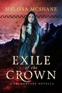 Exile of the Crown, Melissa McShane