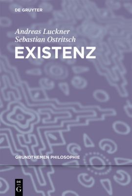 Existenz, Andreas Luckner, Sebastian Ostritsch