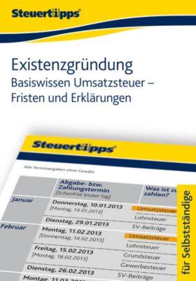Existenzgründung: Basiswissen Umsatzsteuer - Fristen und Erklärungen