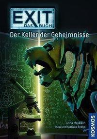 EXIT - Das Buch - Der Keller der Geheimnisse, Anna Maybach, Inka Brand, Markus Brand