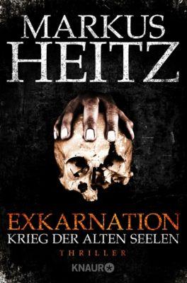 Exkarnation - Krieg der alten Seelen - Markus Heitz |