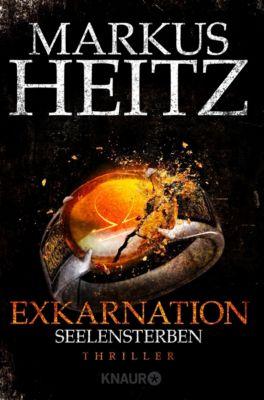 Exkarnation - Seelensterben - Markus Heitz |