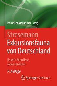 Exkursionsfauna von Deutschland: Bd.1 Wirbellose (ohne Insekten)