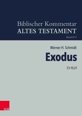 Exodus 7,1-15,21 - Werner H. Schmidt pdf epub