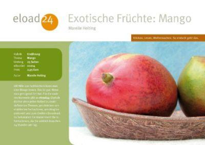 exotische fr chte mango ebook jetzt bei. Black Bedroom Furniture Sets. Home Design Ideas
