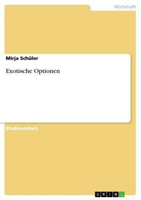 Exotische Optionen, Mirja Schüler