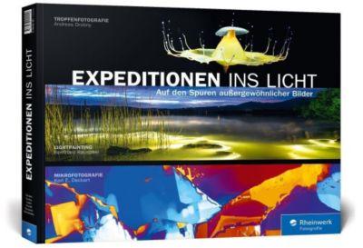 Expeditionen ins Licht, Karl E. Deckart, Andreas Drobny, Timo Lieber
