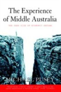Experience of Middle Australia, Michael Pusey