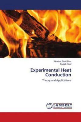 Experimental Heat Conduction, Gowhar Shafi Bhat, Saquib Rouf