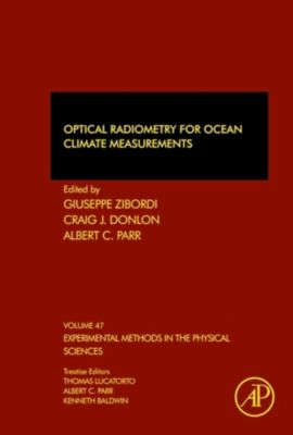 Experimental Methods in the Physical Sciences: Optical Radiometry for Ocean Climate Measurements