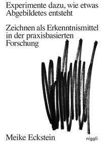 Experimente dazu, wie etwas Abgebildetes entsteht - Meike Eckstein pdf epub
