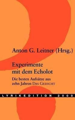 Experimente mit dem Echolot, Anton G. Leitner